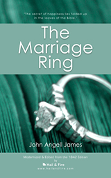 The Marriage Ring or How to Make Home Happy by John Angell James (Paperback Book)