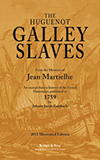 PAPERBACK REPRINTS BY H&F BOOKS: The Huguenot Galley Slaves from the Memoirs of Jean Martielhe