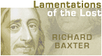 Click to Read Richard Baxter On Lamentations of the Lost - Hail and Fire Exhortations