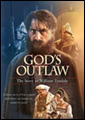 God's Outlaw (biblical christianity in movies)