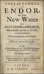 Saul and Samuel at Endor, or the New Ways of Salvation and Service by Daniel Brevint (1674) - find this book in the Hail and Fire Library