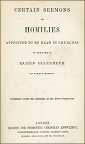 READ ONLINE: Certain Sermons or Homilies Appointed to be Read in Churches in the Time of Queen Elizabeth of Famous Memory (1864 Edition)
