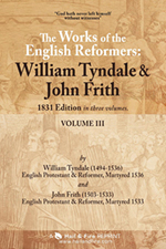 READ ONLINE: The Works of the English Reformers: William Tyndale and John Frith